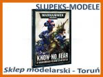 Know No Fear: A Warhammer 40,000 Starter Set (40-03-60)